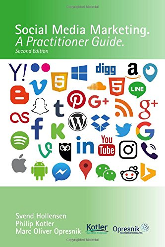 Social Media Marketing - A Practitioner Guide